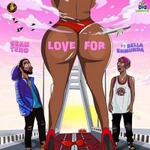 SeanTero – Love For ft Bella Shmurda