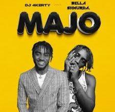 Photo of DJ 4kerty – Majo ft. Bella Shmurda