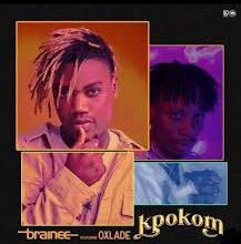 Photo of Brainee – Kpokom ft. Oxlade