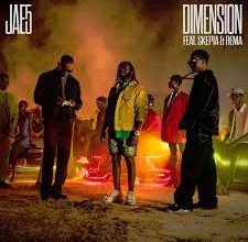 Photo of JAE5 – Dimension ft. Skepta, Rema