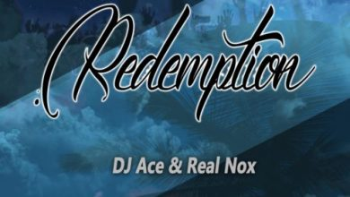 Photo of DJ Ace & Real Nox – Redemption