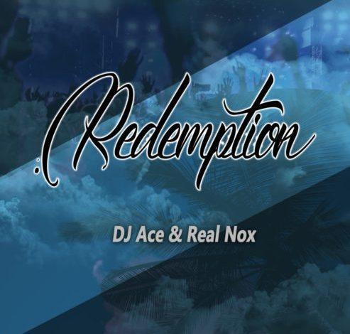 DJ Ace & Real Nox Redemption