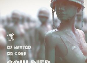 Photo of Dj Nastor & Da Cord – Souldier II
