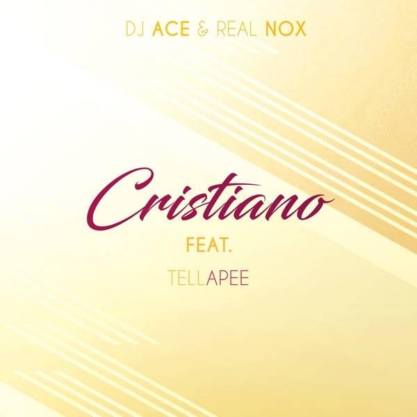 DJ Ace & Real Nox Cristiano