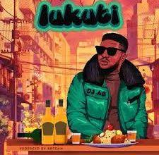 Photo of DJ AB – Lukuti