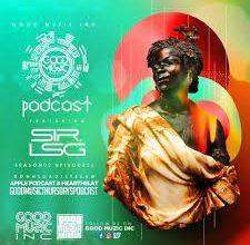 Photo of Sir LSG – Good Music Thursdays Podcast Mix (S2-E26)
