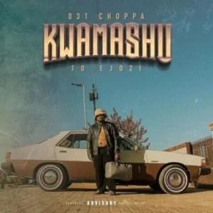 ALBUM: 031 Choppa – Kwamashu To Ejozi