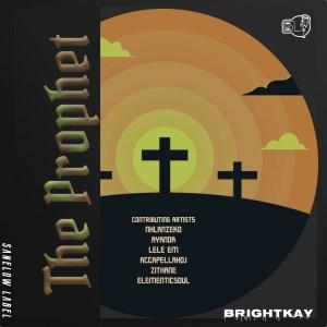 ALBUM: BrightKay – The Prophet