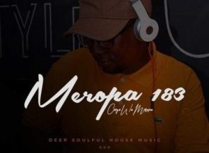 Ceega Wa Meropa – 183 Mix (You Can't Touch Music But Music Can Touch You)