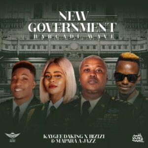 KayGee DaKing, Bizizi & Mapara A Jazz – New Goverment Ft. Jeez Fuza