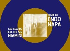 EP: Leo Guardo, Idd Aziz – Niamini (Enoo Napa Dub Remix)