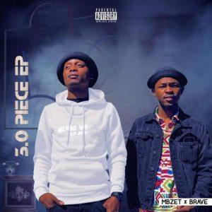 EP: MBzet & Brave – 3.0 Piece