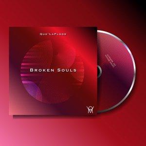 EP: Que'LaFloor – Broken Souls
