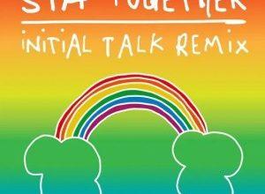 Sia – Together (Initial Talk Remix)